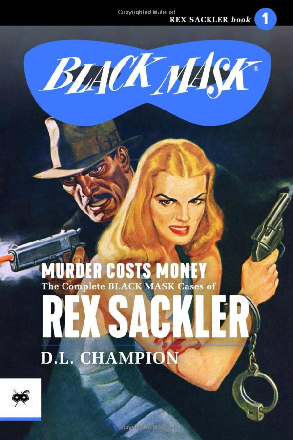 Black Mask reprint - Rex Sackler by D.L. Champion